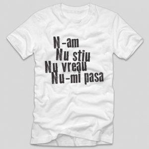 tricou-alb-cu-mesaj-n-am-nu-stiu-nu-vreau-nu-mi-pasa-haios-funny