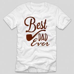 tricou-alb-cu-mesaj-pentru-tatici-best-dad-ever-pipe-pipa