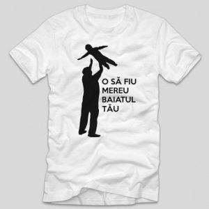 tricou-alb-cu-mesaj-pentru-tatici-o-sa-fiu-mereu-baiatul-tau