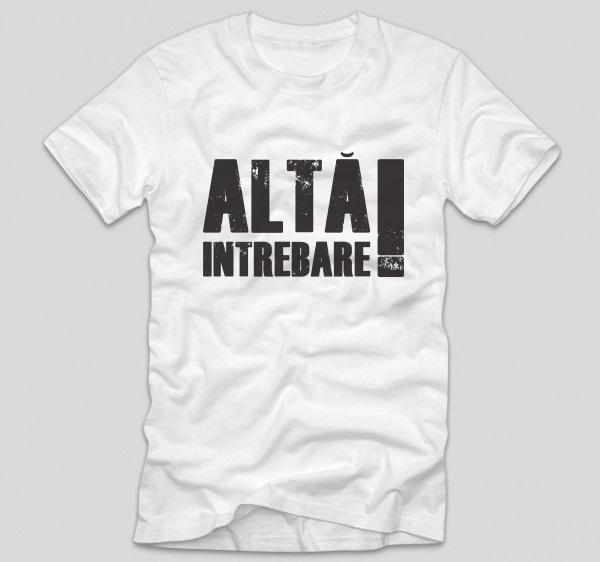 tricou-alb-cu-mesaj-viral-alta-intrebare-amuzant