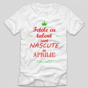 tricou-alb-cu-mesaj-viral-amuzant-haios-fetele-cu-talent-sunt-nascute-in-aprilie