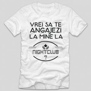 tricou-alb-cu-mesaj-viral-vrei-sa-te-angajezi-la-mine-la-nightclub