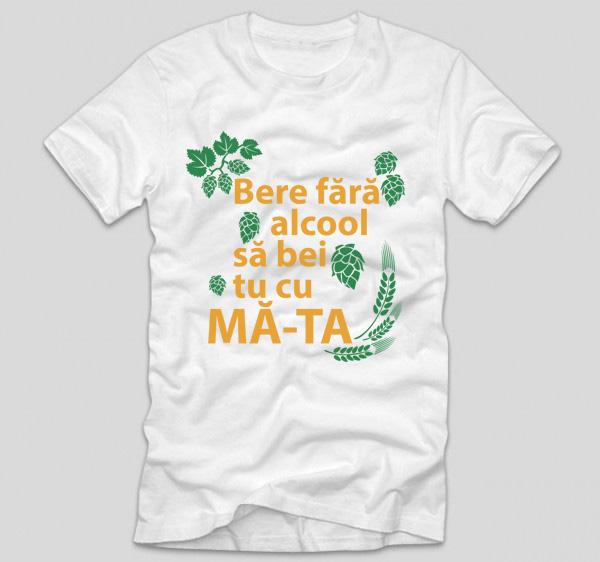 tricou-alb-din-bumbac-cu-mesaj-amuzant-sau-haios-bere-fara-alcool-sa-bei-tu-cu-mata