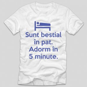 tricou-alb-din-bumbac-cu-mesaj-viral-sunt-bestial-in-pat-adorm-in-5-minute