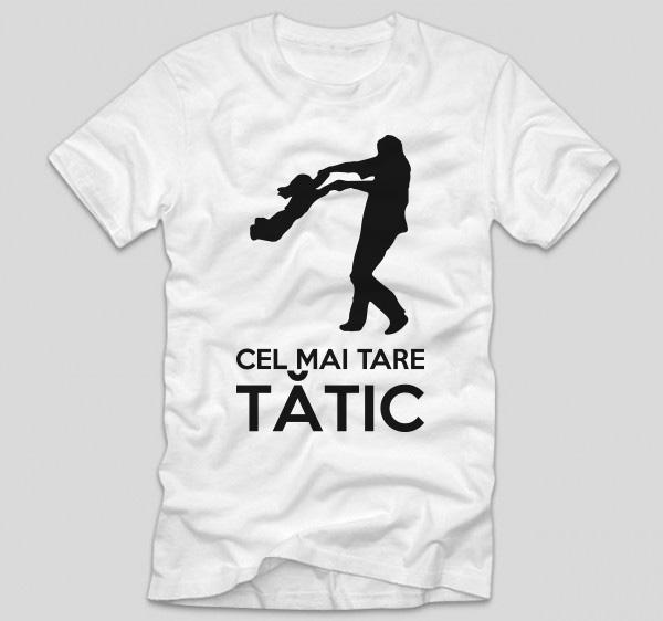 tricou-cu-mesaj-emotionant-haios-pentru-tatici-cel-mai-tare-tatic