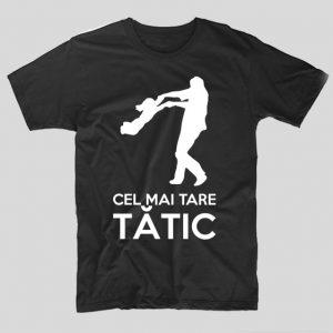tricou-negru-cu-mesaj-emotionant-haios-pentru-tatici-cel-mai-tare-tatic