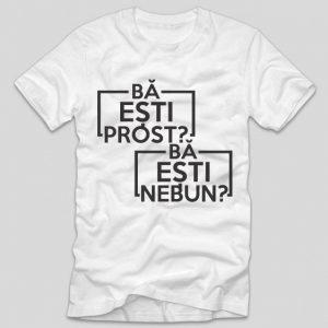tricou-alb-cu-mesaj-haios-las-fierbinti-ba-esti-prost-ba-esti-nebun