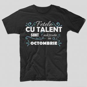 tricou-negru-cu-mesaj-haios-pentru-femei-aniversare-luna-nasterii-fetele-cu-talent-sunt-nascute-in-octombrie