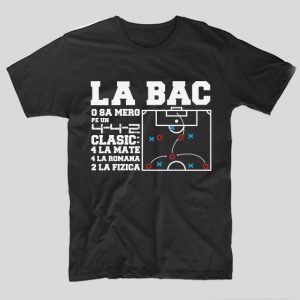 tricou-negru-cu-mesaj-haios-pentru-liceeni-la-bac-o-sa-merg-pe-un-442-clasic-4-la-mate-4-la-romana-2-la-fizica