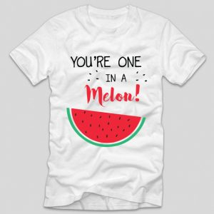 tricou-alb-haios-cu-mesaj-pentru-iubite-you-re-one-in-a-melon
