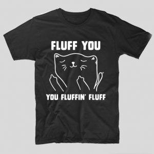 tricou-negrucu-mesaj-haios-fluff-you-you-fluffiin-fluff
