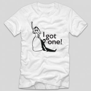 i-got-one-tricou-alb-pentru-burlacite