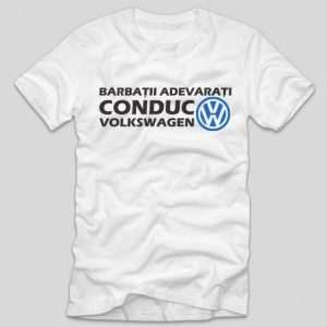 tricou-alb-cu-mesaj-haios-pentru-soferi-barbatii-adevarati-conduc-volkwagen
