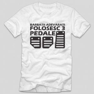 tricou-alb-cu-mesaj-haios-pentru-soferi-barbatii-adevarati-folosesc-3-pedale