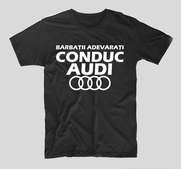 tricou-negru-cu-mesaj-haios-pentru-soferi-barbatii-adevarati-conduc-audi