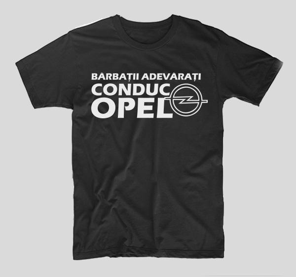 tricou-negru-cu-mesaj-haios-pentru-soferi-barbatii-adevarati-conduc-opel