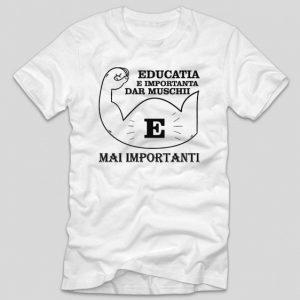 tricou-alb-cu-mesaj-haios-educatia-e-importanta-dar-muschii-e-mai-importanti-liceeni