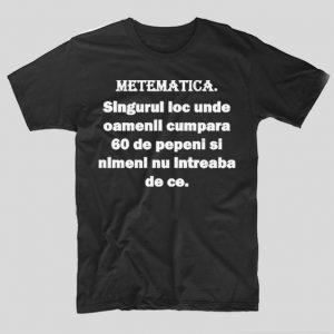 tricou-negru-cu-mesaj-haios-matematica-singurul-loc-unde-oameniicumpara-60-de-pepeni-si-nimeni-nu-intreaba-de-ce