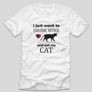 tricou-alb-cu-mesaj-haios-i-just-want-to-drink-wine-and-pet-my-cat