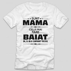 sunt-mama-celui-mai-tare-baiat-da-el-mi-a-cumparat-tricoul