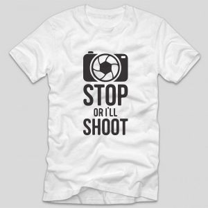 tricou-alb-cu-mesaj-haios-pentru-fotografi-stop-or-ill-shoot