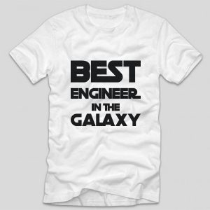 tricou-alb-cu-mesaj-haios-pentru-ingineri-best-engineer-in-the-galaxy