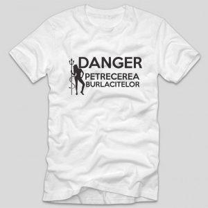 tricou-alb-pentru-burlacite-danger-petrecerea-burlacitelor