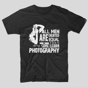 tricou-negru-cu-mesaj-haios-pentru-fotografi-all-men-are-created-equal-then-some-learn-photography