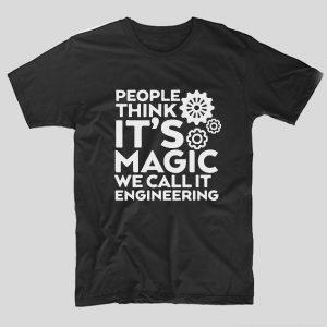 tricou-negru-cu-mesaj-haios-pentru-ingineri-people-think-it-s-magic-we-call-it-engineering