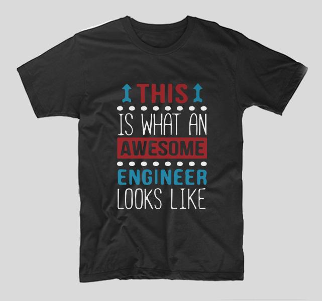 tricou-negru-cu-mesaj-haios-pentru-ingineri-this-is-what-an-awesome-engineer-looks-like