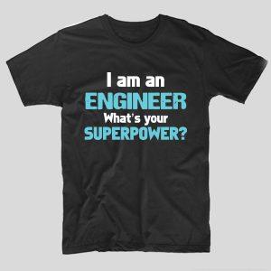 tricou-negru-cu-mesaj-pentru-ingineri-i-am-an-engineer-whats-your-superpower