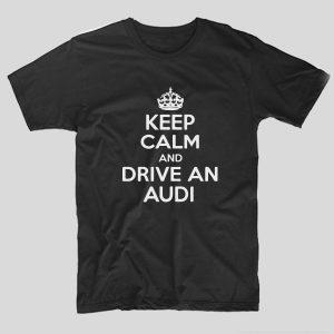 tricou-negru-keep-calm-and-drive-an-audi-soferi-masini