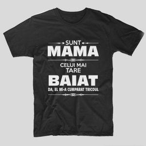 tricou-negru-sunt-mama-celui-mai-tare-baiat-da-el-mi-a-cumparat-tricoul