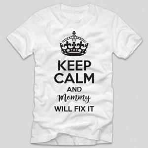 tricou-alb-cu-mesaj-haios-pentru-mamici-keep-calm-mommy-will-fix-it