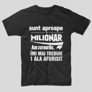 tricou-negru-cu-mesaj-haios-pentru-iubit-sunt-aproape-milionar-am-zerourile-imi-mai-trebuie-1-ala-afurisit