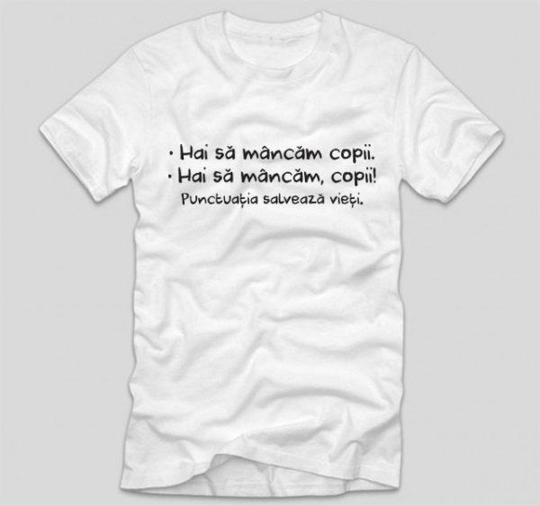 tricou-al-cu-mesaj-haios-pentru-liceeni-studenti-hai-sa-mancam-copii-punctuatia-salveaza-vieti