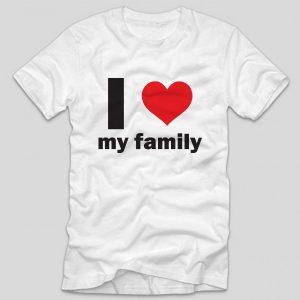 tricou-alb-cu-mesaj-i-love-my-family
