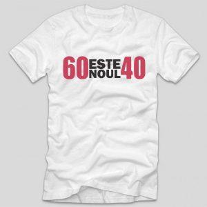 tricou-aniversare-alb-60-este-noul-40