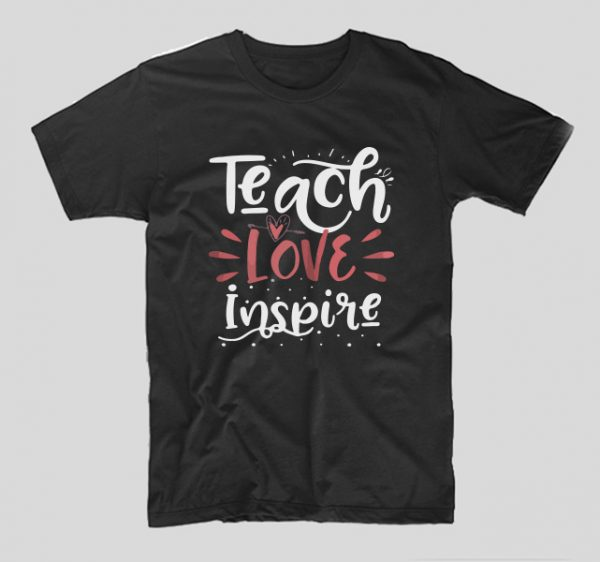 tricou-profesor-negru-teach-love-inspire