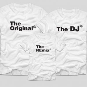 tricouri-familie-albe-the-original-the-remix-the-dj-mama-tata-copil