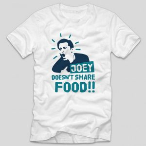 tricou-alb-joey-doesnt-share-food