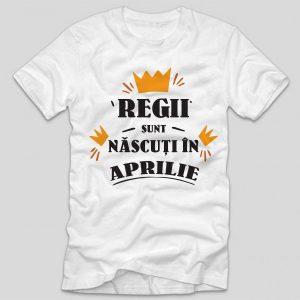 tricou-aniversare-cu-luna-nasterii-regii-sunt-nascuti-in-aprilie
