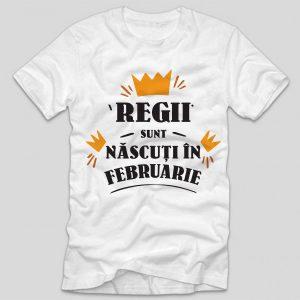 tricou-aniversare-cu-luna-nasterii-regii-sunt-nascuti-in-februarie