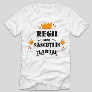 tricou-aniversare-cu-luna-nasterii-regii-sunt-nascuti-in-martie