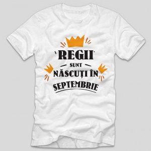 tricou-aniversare-cu-luna-nasterii-regii-sunt-nascuti-in-septembrie