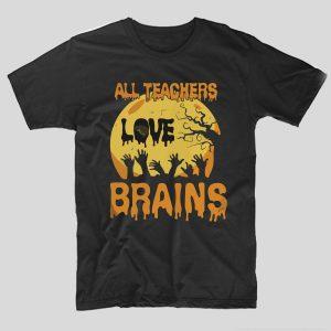 tricou-halloween-all-teachers-love-brains-negru