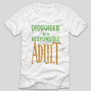 tricou-halloween-disguised-as-a-responsible-adult-alb