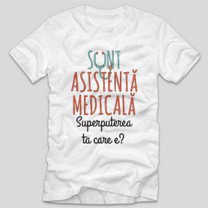 tricou-doctor-sunt-asistenta-medicala-superputerea-ta-care-e