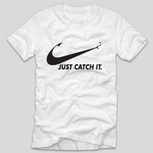 tricou-pescari-funny-just-catch-it