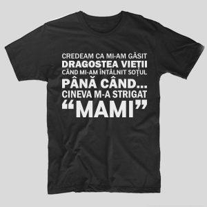 tricou-mamici-draogstea-vietii-mama